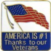 View AMERICA IS NUMBER ONE #1 THANKS TO OUR VETERANS PIN